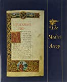 McTigue, Bernard: The Medici Aesop: From the Spencer Collection of the New York Public Library