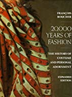 20,000 Years of Fashion: The History of…