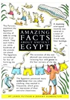 Amazing Facts About Ancient Egypt (Beginners…