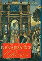 The art of Renaissance Rome, 1400-1600 by…