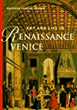 Brown, Patricia Fortini: Art And Life In Renaissance Venice