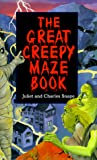 Snape, Juliet: Great Creepy Maze Book