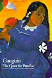 Francoise Cachin: Gauguin: The Quest for Paradise