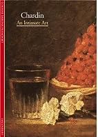 Chardin: An Intimate Art by Hélène Prigent