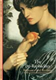 Des Cars, Laurence: The Pre-Raphaelites: Romance and Realism