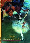 Loyrette, Henri: Degas: The Man and His Art