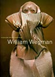 Wegman, William: William Wegman Fashion Photographs