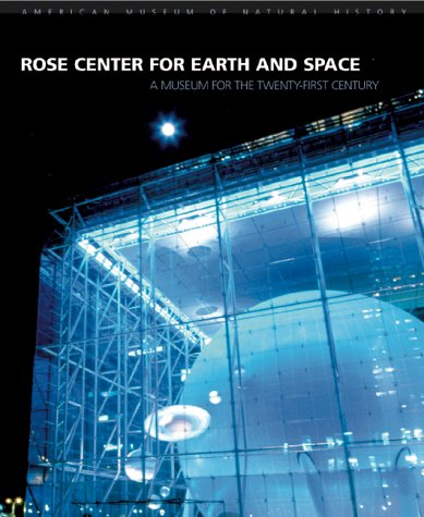 rose-center-for-earth-and-space-a-museum-for-the-twenty-first-century