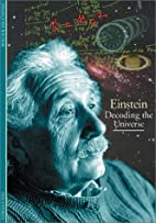 Einstein: Decoding the Universe by Francoise…