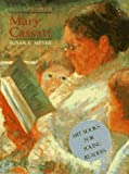 Meyer, Susan E.: First Impressions: Mary Cassatt