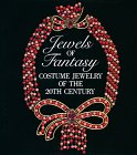Jewels of Fantasy: Costume Jewelry of the…