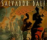 Wach, Kenneth: Salvador Dali: Masterpieces from the Collection of the Salvador Dali Museum