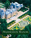 Hall, Michael: Waddesdon Manor : The Heritage of a Rothschild House