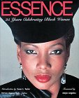 Essence : 25 Years of Celebrating Black…