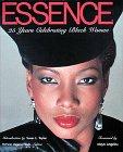 Essence : 25 Years of Celebrating Black…