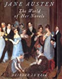 Le Faye, Deirdre: Jane Austen: The World of Her Novels