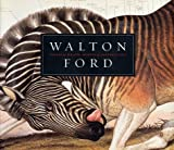 Katz, Steven: Walton Ford : Tigers of Wrath, Horses of Instruction