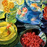 Katz, Vincent: Janet Fish: Paintings