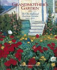 May Brawley Hill: Grandmother's Garden: The Old-Fashioned American Garden 1865-1915