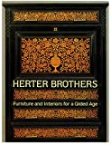 Howe, Katherine S.: Herter Brothers: Furniture and Interiors for a Gilded Age