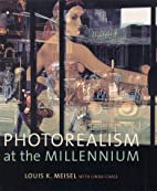 Photorealism at the Millennium by Louis K.…