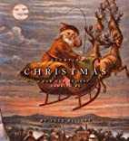Inventing Christmas: How Our Holiday Came to…