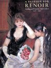 Kern, Steven: A Passion for Renoir: Sterling and Francine Clark Collect, 1916-1951