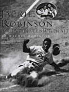 Jackie Robinson: An Intimate Portrait by…