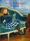 Pierre-Auguste Renoir by Susan Rayfield