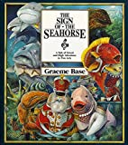 Base, Graeme: Sign of the Seahorse