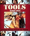 Comte, Hubert: Tools: Making Things Around the World