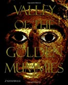 Valley of the Golden Mummies by Zahi Hawass