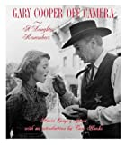 Janis, Mary Cooper: Gary Cooper off Camera : A Daughter Remembers