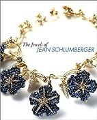 Jewels of Jean Schlumberger by Chantal Bizot