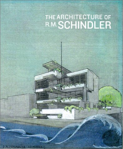the-architecture-of-rm-schindler