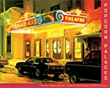 Kinerk, Michael D.: Popcorn Palaces : The Art Deco Movie Theater Paintings of Davis Cone