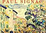 Cachin, Charles: Paul Signac: A Collection of Watercolors and Drawings