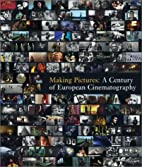 Making Pictures: A Century of European…