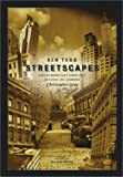 Gray, Christopher: New York Streetscapes: Tales of Manhattan's Significant Buildings and Landmarks