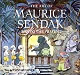 Sendak, Maurice: The Art of Maurice Sendak: 1980 to the Present