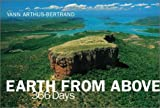 Arthus-Bertrand, Yann: Earth from Above: 366 Days