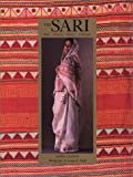 Lynton, Linda: The Sari: Styles, Patterns, History, Technique