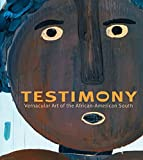 Conwill                  ., Kinshasha: Testimony: Vernacular Art of the African-American South: The Ronald and June Shelp Collection