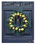 Kvalsvik, Erik: Williamsburg Christmas: The Story of Christmas Decoration in the Colonial Capital