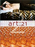 Sollins, Susan: Art: 21 No. 2 : Art in the Twenty-First Century