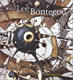Smith, Elizabeth A. T.: Lee Bontecou: A Retrospective of Sculpture and Drawing, 1958-2000