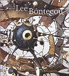 Lee Bontecou: A Retrospective by Elizabeth…