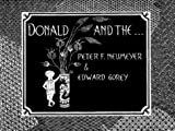 Neumeyer, Peter F.: Donald and The...