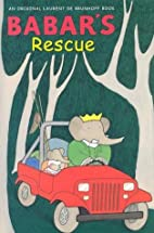 Babar's Rescue (Harry N. Abrams) by Laurent…