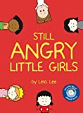Lee, Lela: Still Angry Little Girls